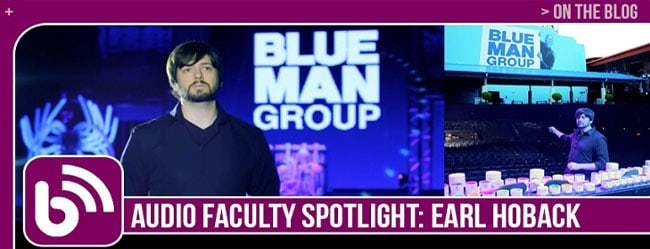 AUDIO FACULTY SPOTLIGHT: EARL HOBACK, DIRECTOR OF EDUCATION
