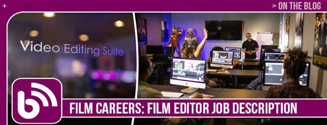 Film Careers Film Editor Job Description  FIRST Institute