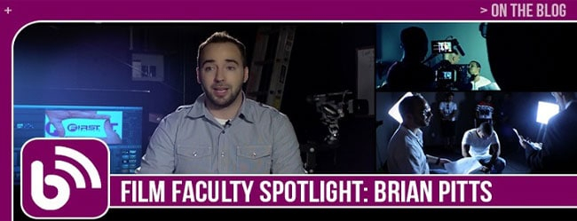 "FILM FACULTY SPOTLIGHT: BRIAN PITTS — ""EDUCATION NEVER ENDS"""