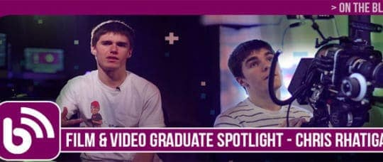 FILM GRADUATE SPOTLIGHT: CHRIS RHATIGAN SHARES HIS FILM INDUSTRY EXPERIENCES AND FUTURE GOALS