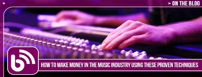 HOW TO MAKE MONEY IN THE MUSIC INDUSTRY USING THESE PROVEN TECHNIQUES