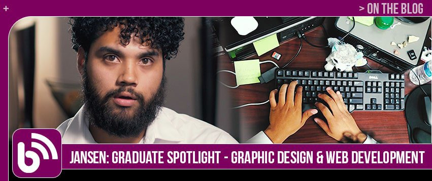 Jansen: Graduate Spotlight – Graphic Design & Web Development