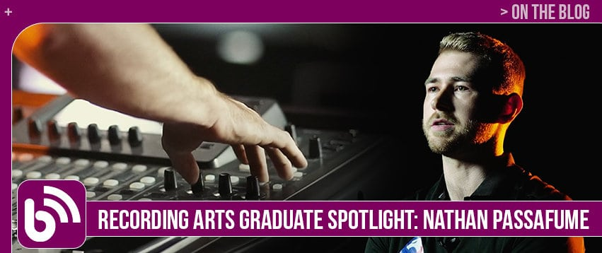 Nathan Passafume: Graduate Spotlight – Recording Arts & Show Production
