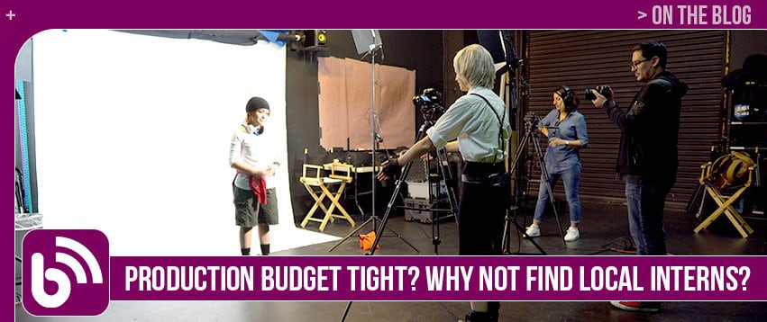 Production Budget Tight? Why Not Find Local Interns?