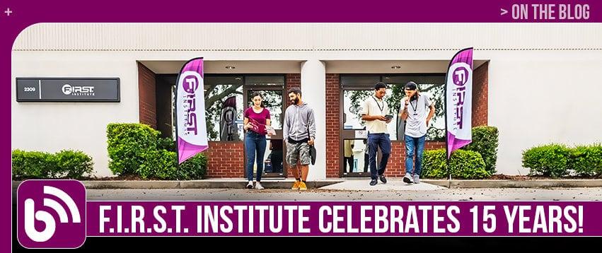 F.I.R.S.T. Institute Celebrates 15 Years!