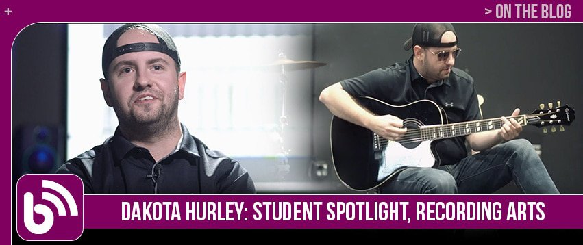 Dakota Hurley: Graduate Spotlight, Recording Arts & Show Production