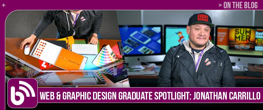 Jonathan Carrillo: Graduate Spotlight, Graphic Design & Web Development