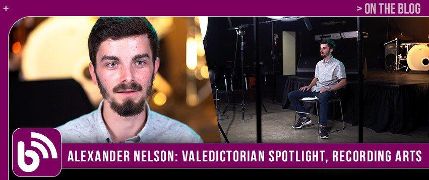 Alexander Nelson: Valedictorian Spotlight | Recording Arts